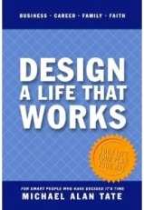Design a Life That Works